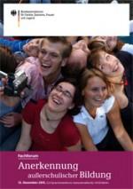 Anerkennung außerschulischer Bildung - Fachforum des Bundesjugendministeriums