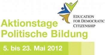 Aktionstage Politische Bildung - 5. bis 23. Mai 2012