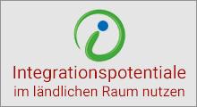 Integrationspotentiale im ländlichen Raum nutzen