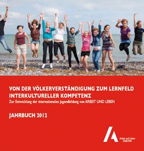 Von der Völkerverständigung zum Lernfeld interkultureller Kompetenzen